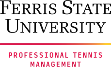 Ferris State University offers a Professional Tennis Management program